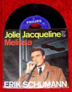 Single Erik Schumann: Jolie Jacqueline / Melissa (Philips 345 876 PF) 1966