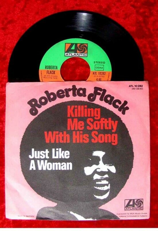 Single Roberta Flack Killing me softly with his song