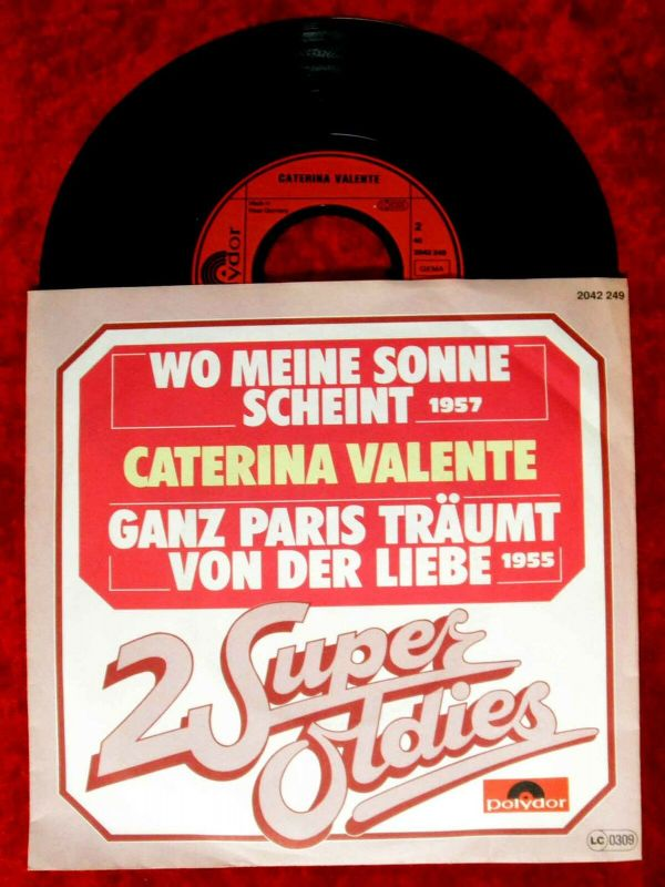 Single Caterina Valente 2 Super-Oldies Wo meine Sonne scheint...Polydor 2042249