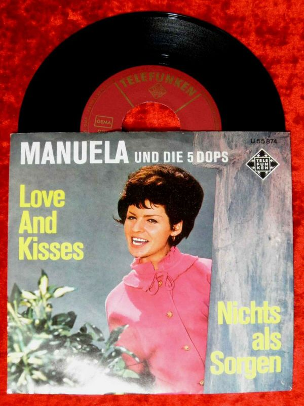 Single Manuela & die 5 Dops: Love and Kisses (Telefunken U 55 874) D
