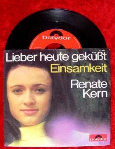 Single Renate Kern: Lieber heute geküßt