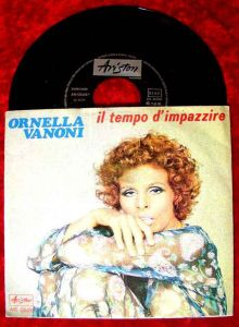 Single Ornella Vanoni: Il Tempo d´Impazzire (Ariston 0528) I 1971