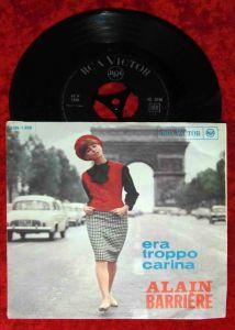 Single Alain Barriere: Era Troppo Carina (RCA 45N-1398)   Italy