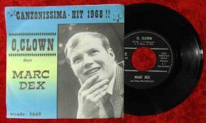 Single Marc Dex: O Clown (Arcade 5049) Belgium 1968