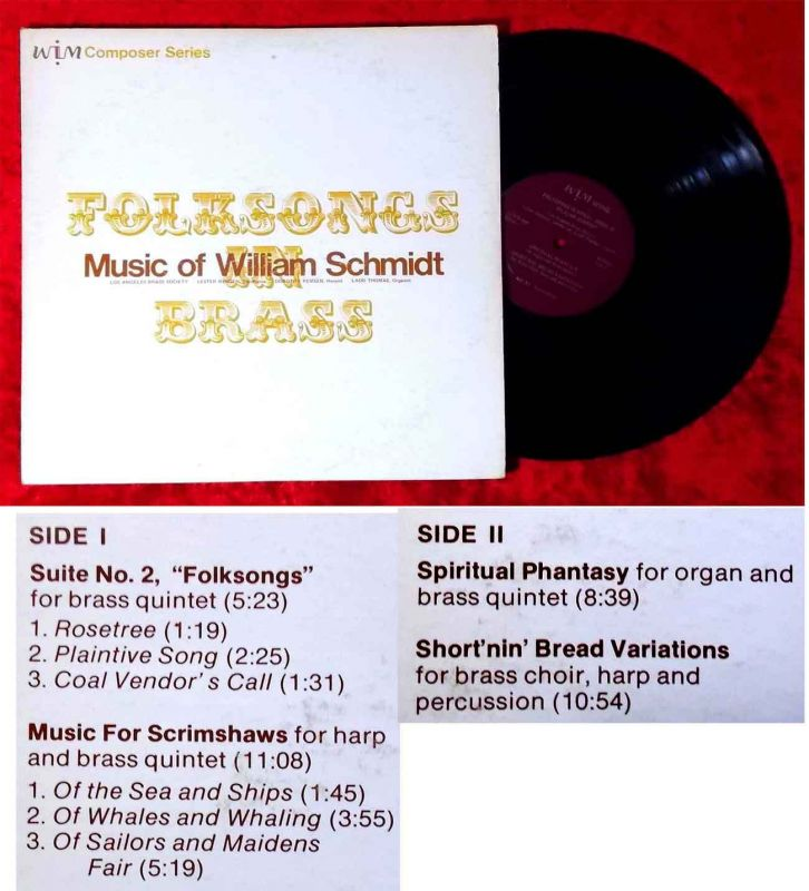 LP Los Angeles Brass Society: Folksongs - Music of William Schmidt (WIM-R6) US