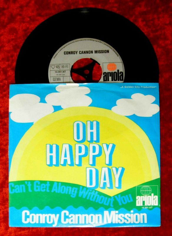 Single Conroy Cannon Mission: Oh Happy Day (Ariola 14 351 AT) D
