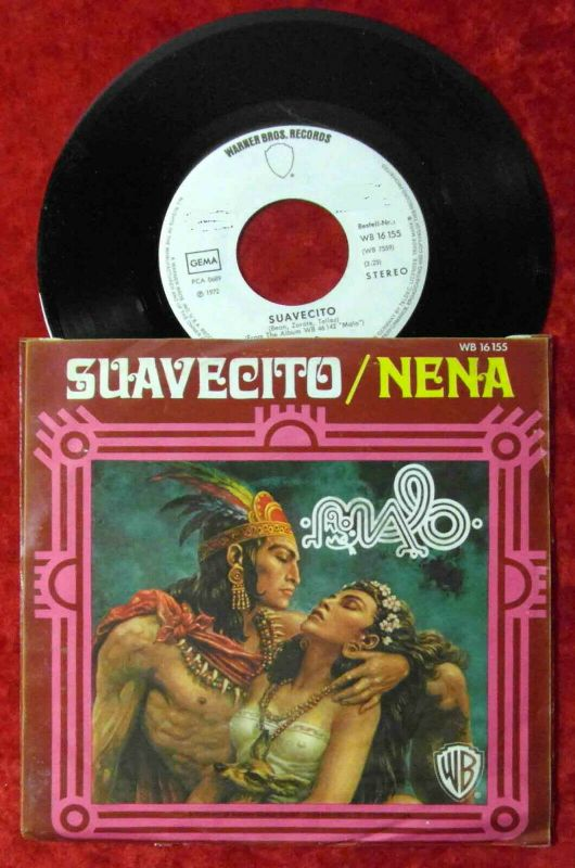 Single Malo: Suavecito / Nena (Warner Bros. WB 16 155) D 1972 Promo