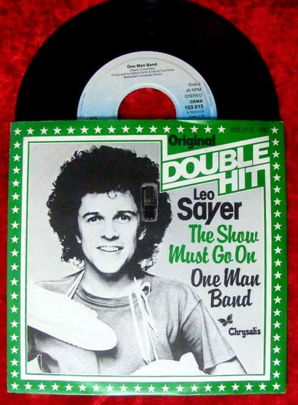 Single Leo Sayer: The Show must go on / One Man Band