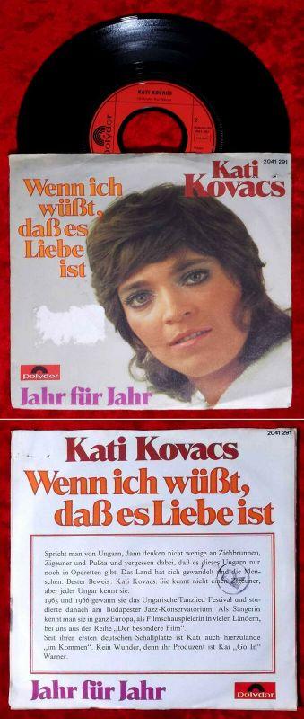 Single Kati Kovacs: Wenn ich wüßt´ dass es Liebe ist (Polydor 2041 291) D 1972