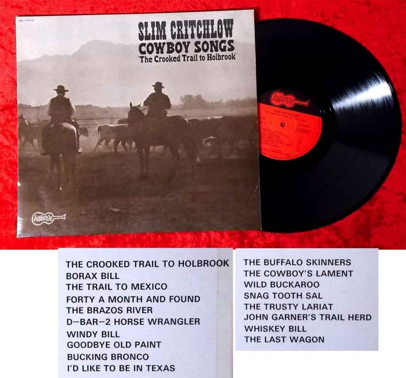 LP Slim Critchlow: Cowboy Songs The Crooked Trail to Holbrook (Arhoolie 19016) F