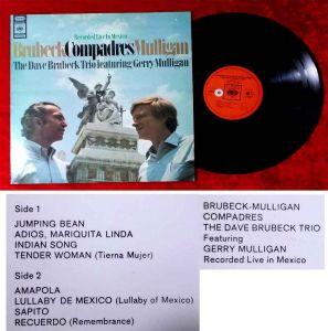 LP Dave Brubeck Quartet: Brubeck Compadres Mulligan Live in Mexico (CBS) NL
