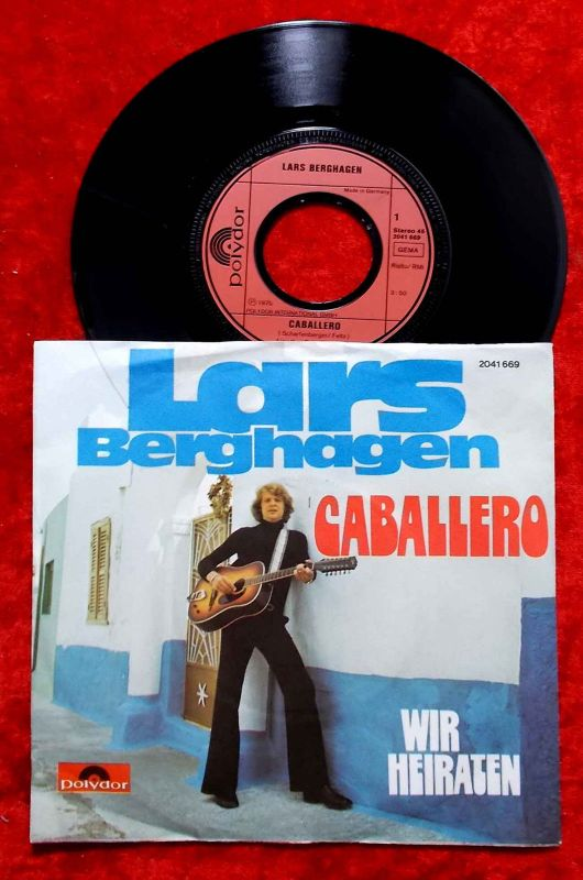 Single Lars Berghagen: Caballero (Polydor 2041 659) D 1975 0
