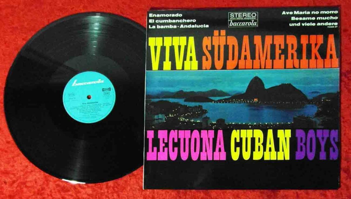 LP Lecuona Cuban Boys: Viva Südamerika (Baccarola 75 625 ZT) D