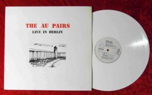 LP Au Pairs: Live in Berlin (Line 4.00111) D 1984 White Vinyl