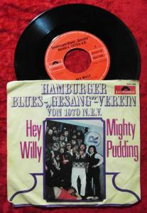 Single Hamburger Blues Gesang Verein von 1970 N.E.V.: Hey Willy (Polydor) D 1970