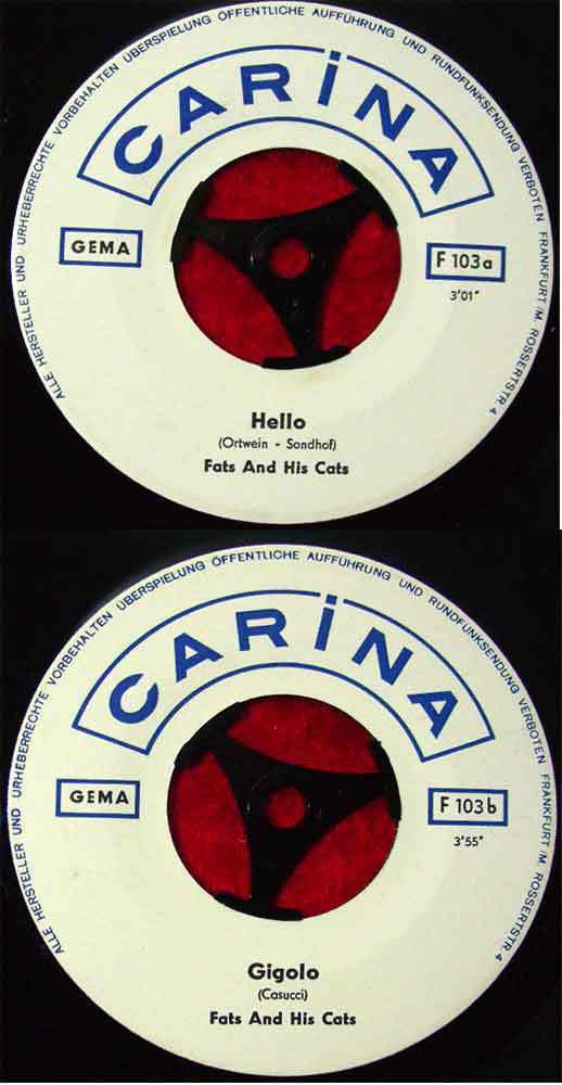 Single Fats & His Cats: Hello / Gigolo (Carina F 1036) D 0