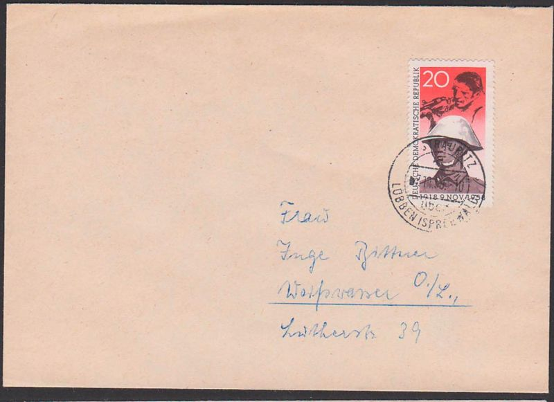 Novemberrevolution 1918 - 1958, Soldat mit Stahlhelm und Arbeiter mit Gewehr FDC DDR 662 Straubitz üb. Lübben Spreewald 0