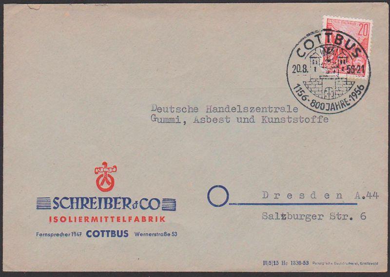 COTTBUS 800 Jahre 1156 - 1956 20.8.56 SoSt. mit Stadttor Abs. Schreiber & Co. Isolierfabrik