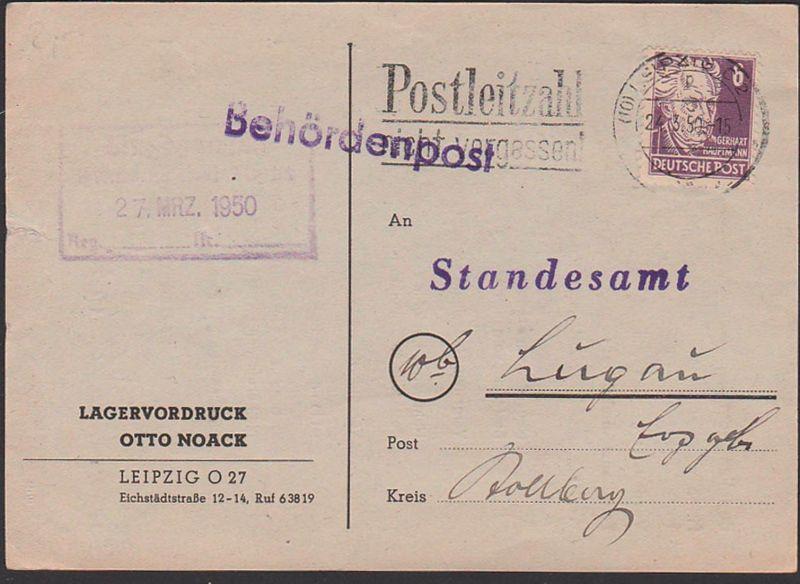 Leipzig MWSt. 24.3.50 mit 6 Pf.  Gerhart Hauptmann, Köpfe I, Behördenpost Lagervordruck Postleitzahl nicht vergessen