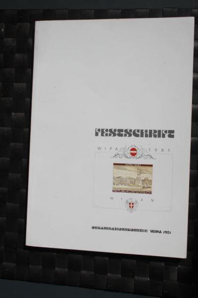 WIPA 1981 Wien; incl. der 216 seitigen Festschrift zum 100. jährigen Jubiläum, den Phasendrucken, Schwarzdrucken u. d. m. 2