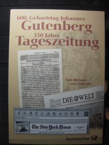Gedenkblatt  Erinnerungsblatt der Deutsche Post: 600. Geburtstag Johannes Gutenberg, 350 Jahre Tageszeitung, 2000