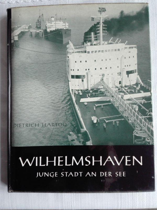 Wilhelmshaven von 1960 in Text und Bildern.