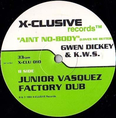 2x12inch - Gwen Dickey & K.W.S. Ain't Nobody - Loves Me Better