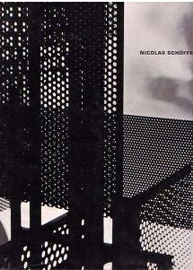 Book - Schoffer, Nicolas / Pierre Henry The Sculpture Of This Century