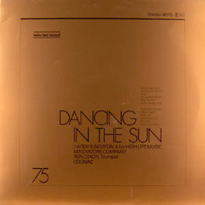 LP - Kingston, Hardy / Mike Moore Company / Ron Dixon / Cognac Dancing In The Sun