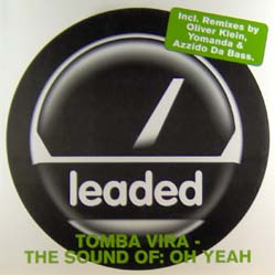 2x12inch - Tomba Vira The Sound Of: Oh Yeah