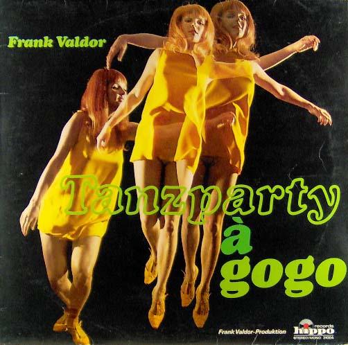 LP - Valdor, Frank Tanzparty A GoGo