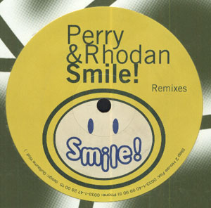 12inch - Perry & Rhodan Smile - Remixes
