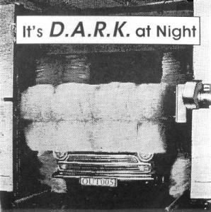 7inch - Project D.A.R.K. It's D.A.R.K. At Night