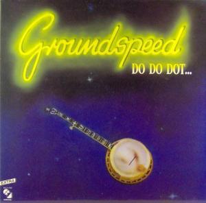 LP - Groundspeed Do Do Dot