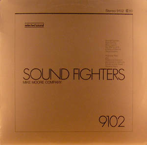 LP - Mike Moore Company Sound Fighters