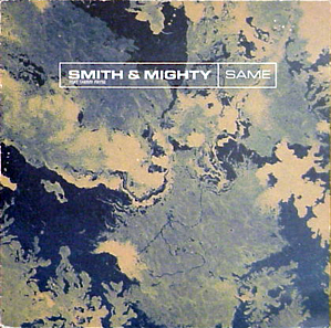 12inch - Smith & Mighty Same