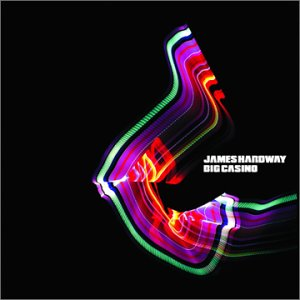 CD - Hardway, James Big Casino