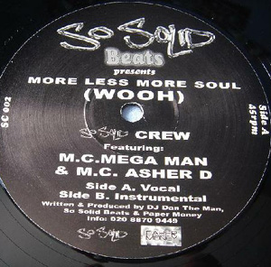 12inch - So Solid Crew More Less More Soul - Woah