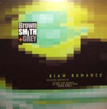 12inch - Brown Smith & Grey Siam Romance