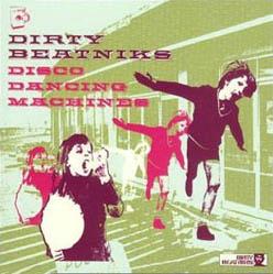 12inch - Dirty Beatniks Disco Dancing Machines