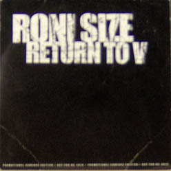 CD - Roni Size Return To V