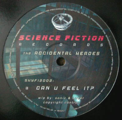 12inch - Accidental Heroes Can U Feel It? / It Came From Outer Space