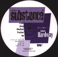 12inch - Hardway, James Cool Jazz Motherfucker EP