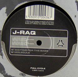 12inch - J-Raq Waiting For The Bass / Molecule