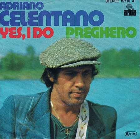 7inch - Celentano, Adriano Yes, I Do / Preghero
