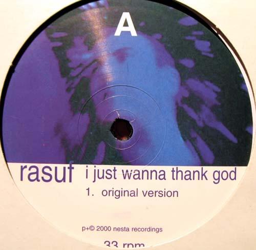 12inch - Rasuf I Just Wanna Thank God