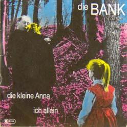 7inch - Die Bank Die Kleine Anna / Ich Allein 0