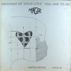 12inch - Merger Prisoner Of Your Love / You Are To Me