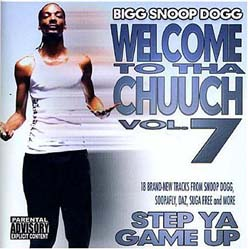 CD - Snoop Dogg Welcome To Tha Chuuch Vol. 7 - Step Ya Game Up