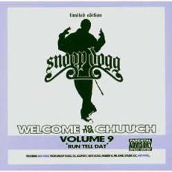 """CD - Snoop Dogg Welcome To Tha Chuuch Volume 9 """"Run Tell Dat"""""""